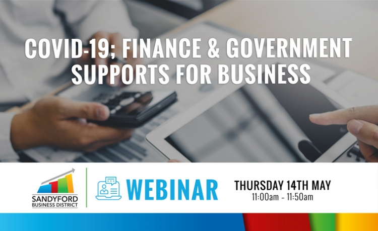 COVID-19; Finance and Government Supports for Business Webinar