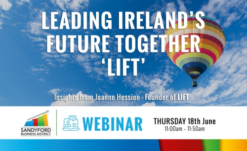 LIFT - Leading Ireland's Future Together Webinar