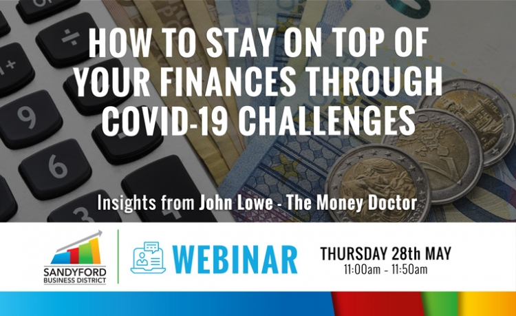 How To Stay On Top Of Your Finances Through Covid-19 Challenges Webinar