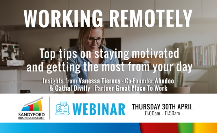 Working Remotely - Top Tips on staying motivated and getting the most out of your day
