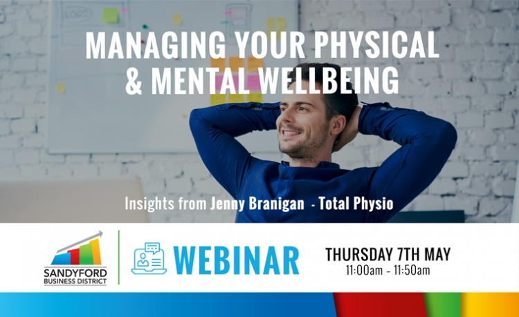 Managing your Physical and Mental Wellbeing During Covid-19 Webinar