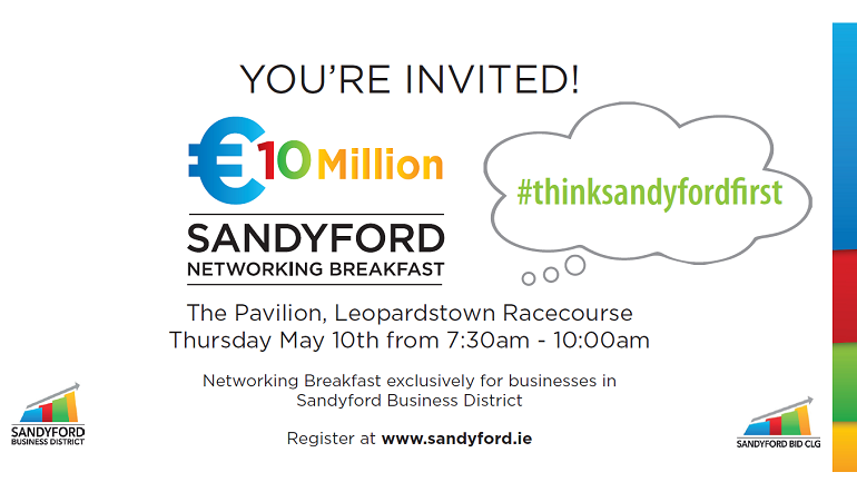Sandyford €10 Million Networking Breakfast