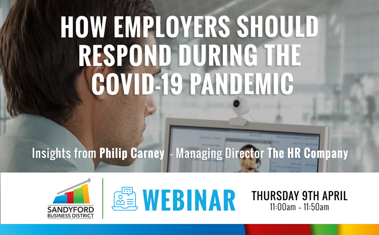 HOW EMPLOYERS SHOULD RESPOND DURING THE COVID-19 PANDEMIC WEBINAR