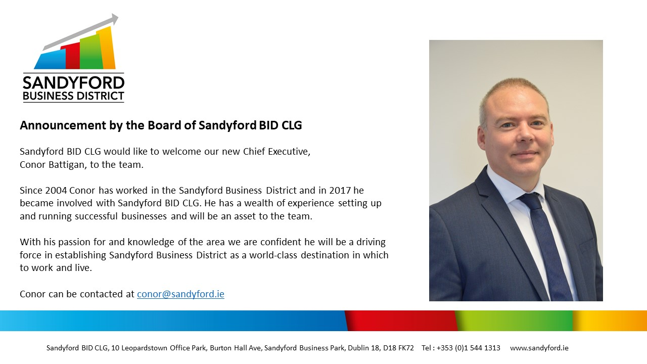 Announcement by the Board of Sandyford BID CLG