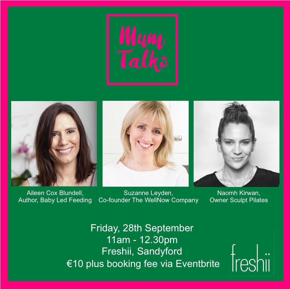 Sandyford Wellness Week: Mums Talk hosted by Freshii Sandyford